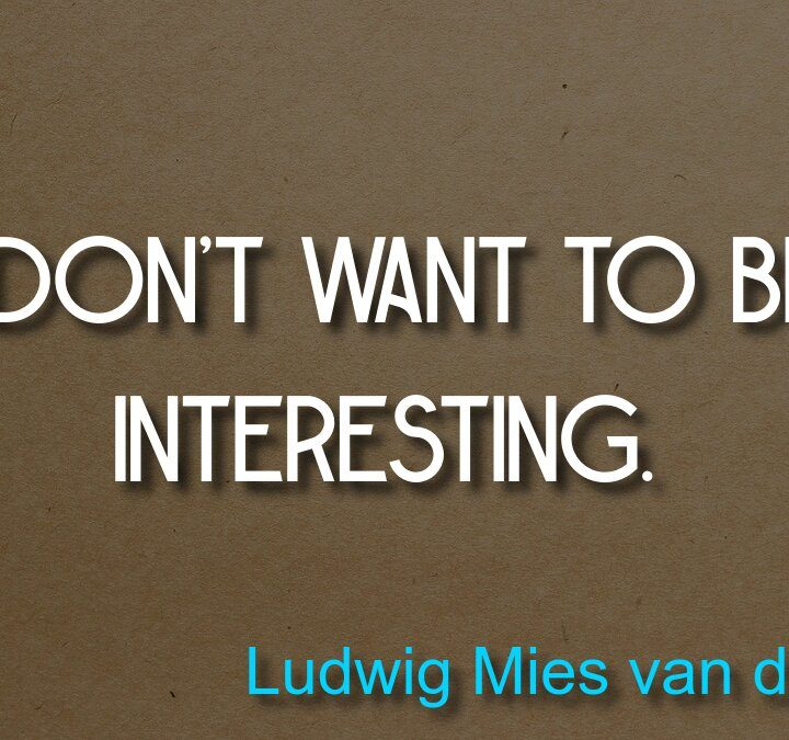 Quotes from Ludwig Mies van der Rohe, Pablo Picasso, Francis Bacon (There are plenty of evidences that, Paulo Coelho, Andrei Tarkovsky.