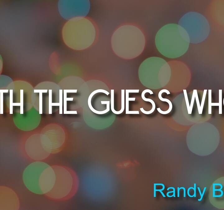 Quotes from Randy Bachman, Alan Watts, Osho, Kevin Bacon, Eric Idle.