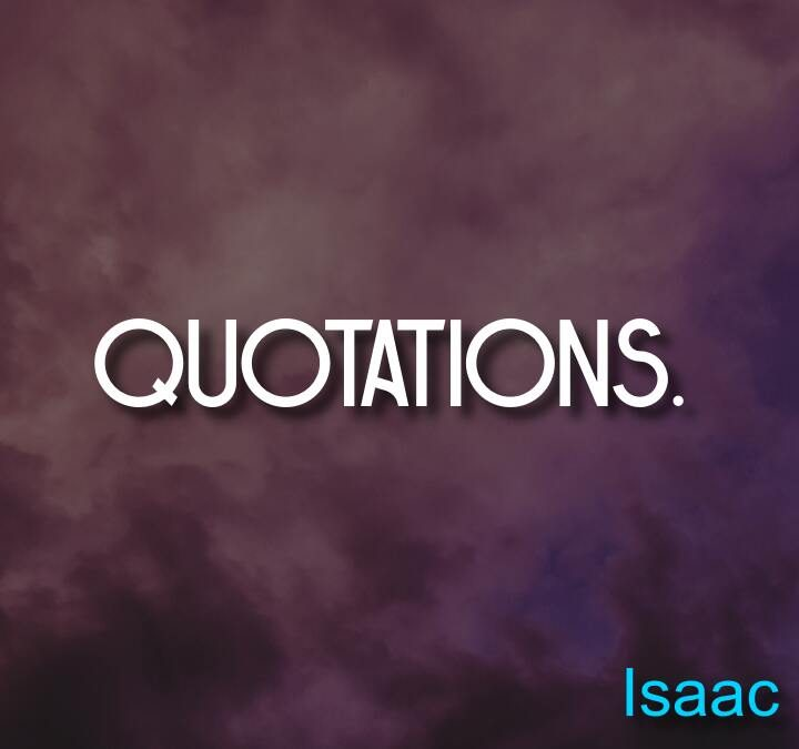 Quotes from Isaac D'Israeli, Democritus, Samuel Butler, Alan Burdick, Emily Dickinson.