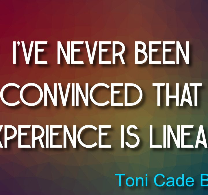 Quotes from Toni Cade Bambara, Lao Tzu, Marilyn Monroe, Valerie Elster.