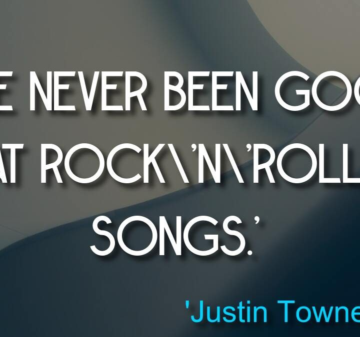 Quotes from 'Justin Townes Earle', Jean-Claude Van Damme, Anthony Michael Hall, Ben Feldman.