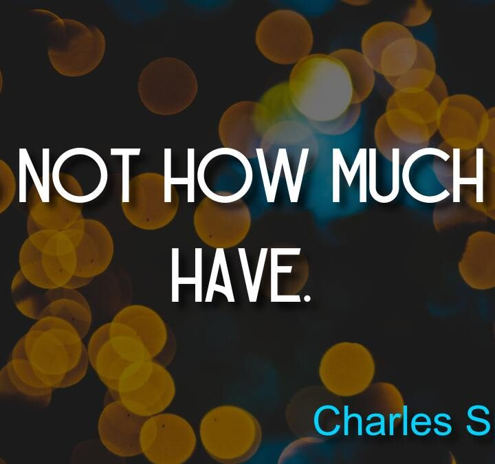 Quotes from Leo Buscaglia, Charles Spurgeon, Justin Kan, Eric Idle.